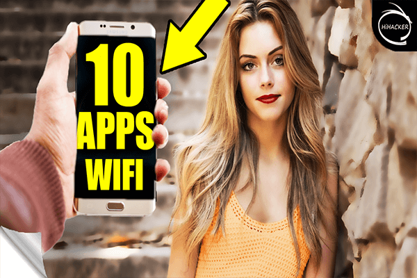 Top 10 BEST WiFi Hacking Apps for Android - HiHACKER